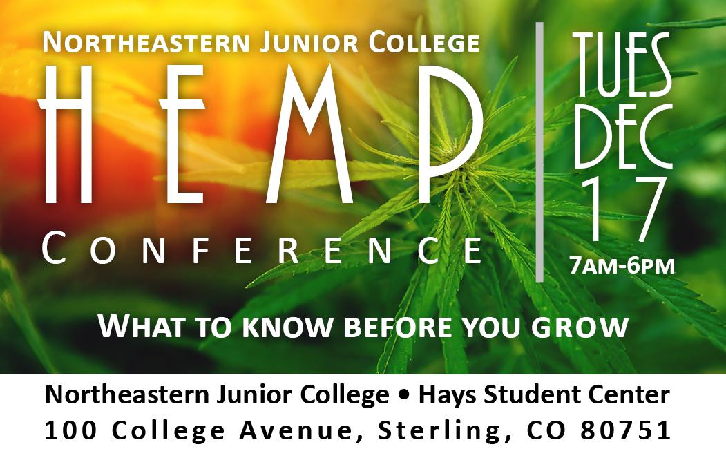 Northeastern Junior College Hemp Conference Tuesday, Dec. 17, 7 a.m. to 6 p.m.