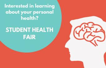 Interested in learning about your personal health? Student Health Fair