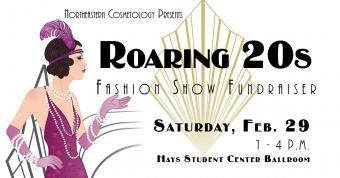 Roaring 20s fashion show fundraiser, Saturday, Feb. 29 1-4 p.m. Hays Student Center Ballroom